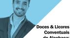 vida 2471 Doces & Licores Conventuais